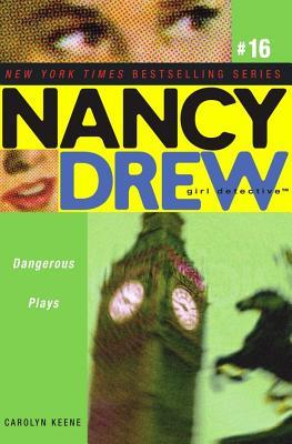 Dangerous Plays By Keene, Carolyn